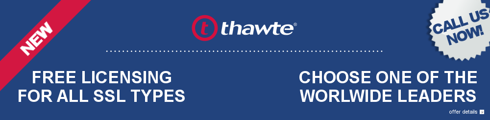 New: additionnal server licenses are now free for Thawte certificates