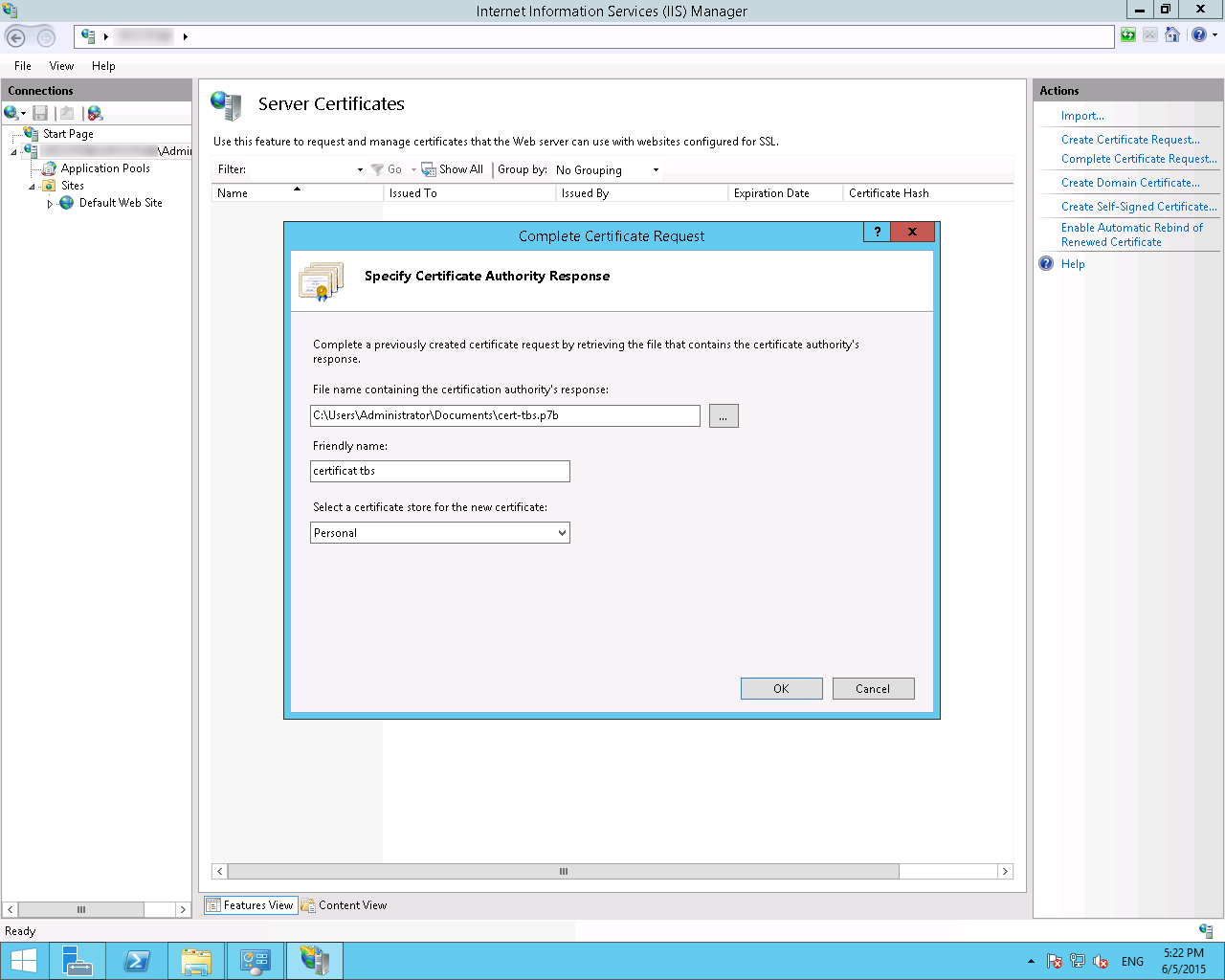 Install A Certificate With Microsoft Iis85 And Windows Server 2012r2